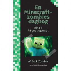 En Minecraft-zombies dagbog 1: På godt og ondt
