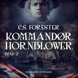 Kommandør Hornblower. Bind 2