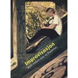 Improvisasjon : byliv mellom plan og planløshet