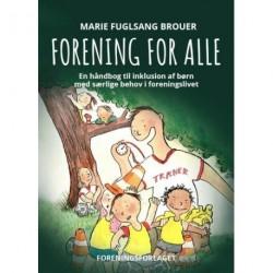 Forening for Alle: En håndbog til inklusion af børn med særlige behov i foreningslivet