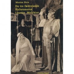 De tre fædrelande: Heltetenoren Lauritz Melchior