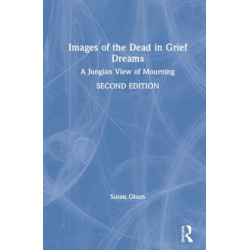 Images of the Dead in Grief Dreams: A Jungian View of Mourning