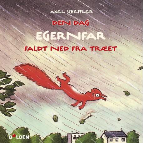 Den dag Egernfar faldt ned fra træet