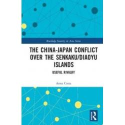 The China-Japan Conflict over the Senkaku/Diaoyu Islands: Useful Rivalry