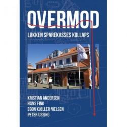 Overmod: Løkken Sparekasses kollaps