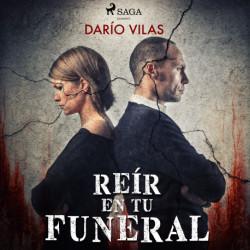 Reír en tu funeral