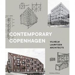 Contemporary Copenhagen : Vilhelm Lauritzen Architects