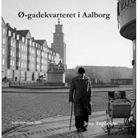 Ø-gadekvarteret i Aalborg
