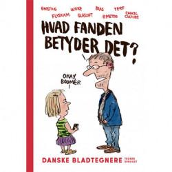 Hvad fanden betyder det?: Danske bladtegnere tegner sproget