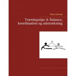 Træningstips 4: Balance, koordination og udstrækning