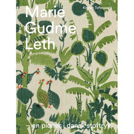 Marie Gudme Leth: En pioner i dansk stoftryk