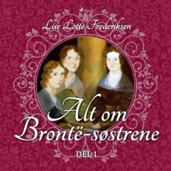 Alt om Brontë-søstrene - del 1