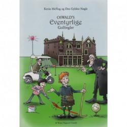 Oswalds eventyrlige golfregler: Kevin McFlog og Den Gyldne Nøgle