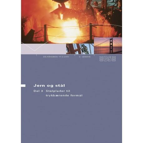 Jern og stål - Stål til trykbærende formål (Del 3)