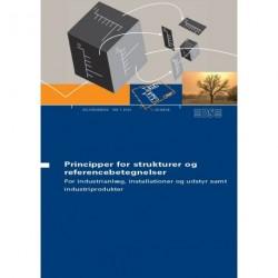 Principper for strukturer og referencebetegnelser: for industrianlæg, installationer og udstyr samt industriprodukter