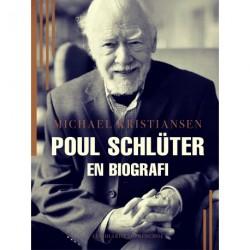 Poul Schlüter. En biografi