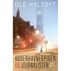 Københavnerpigen og Journalisten: roman