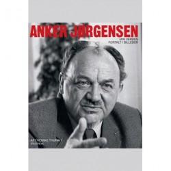 Anker Jørgensen: Min verden fortalt i billeder
