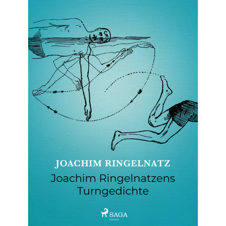 Joachim Ringelnatzens Turngedichte