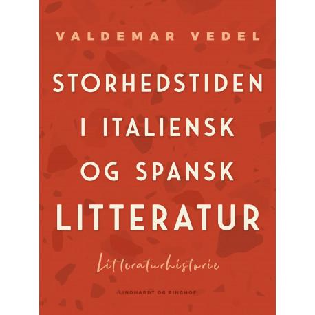 Storhedstiden i italiensk og spansk litteratur