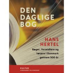 Den daglige bog. Bøger, formidlere og læsere i Danmark gennem 500 år