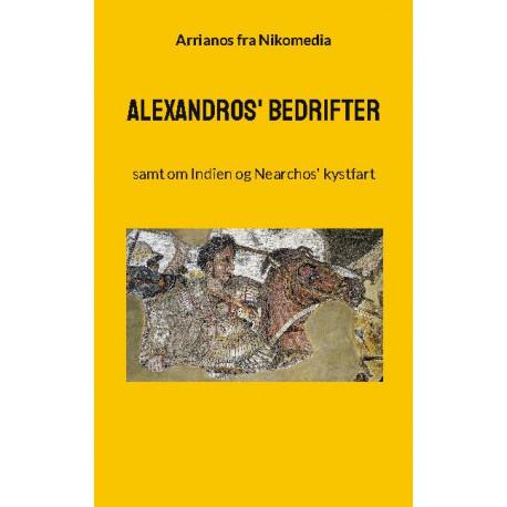 Alexandros' bedrifter: samt om Indien og Nearchos' kystfart