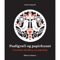 Psaligrafi og papirkunst: Interaktiv håndbog om papirklip