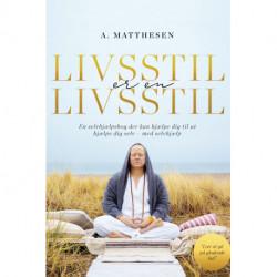 Livsstil er en livsstil: En selvhjælpsbog der kan hjælpe dig til at hjælpe dig selv - med selvhjælp