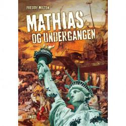 Mathias og undergangen