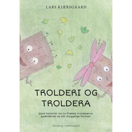 Trolderi og Troldera
