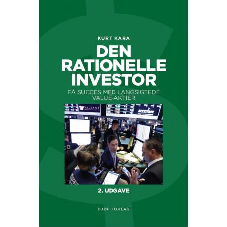 Den rationelle investor: Få succes med langsigtede value-aktier