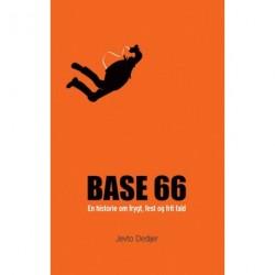 BASE 66: En historie om frygt, fest og frit fald