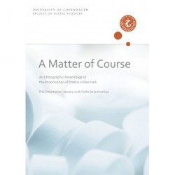 A Matter of Course: An Ethnographic Assemblage of the Routinization of Statins in Denmark
