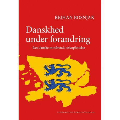 Danskhed under forandring: Det danske mindretals selvopfattelse