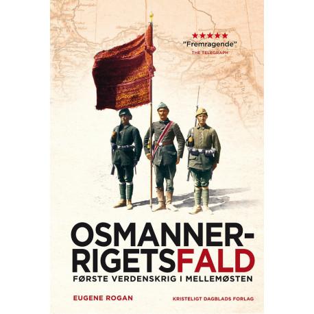 Osmannerrigets fald, 2. udgave: Første Verdenskrig i Mellemøsten