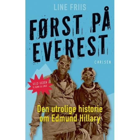Først på Everest: Den utrolige historie om Sir Edmund Hillary