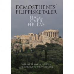 Demosthenes' filippiske taler: Hagl over Hellas