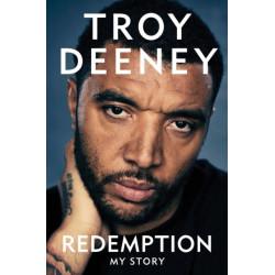 Troy Deeney: Redemption: My Story