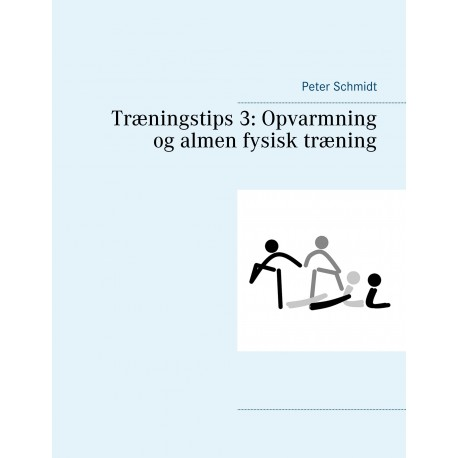 Træningstips 3: Opvarmning og almen fysisk træning