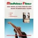 Mindfulness fitness: Kom i mental og fysisk form på 8 uger baseret på mindfulness tilgang