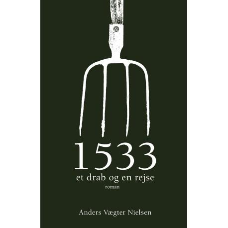 1533 - et drab og en rejse