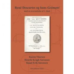 René Descartes og hans Geometri - med en oversættelse af 1. bind