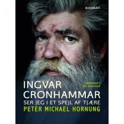 Ingvar Cronhammar. Ser jeg i et spejl af tjære