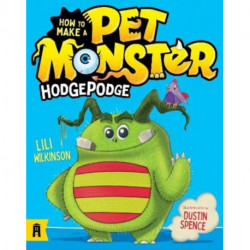 How To Make A Pet Monster: Hodgepodge