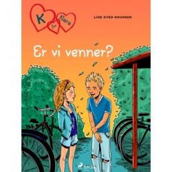 K for Klara 11 - Er vi venner