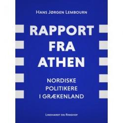 Rapport fra Athen. Nordiske politikere i Grækenland