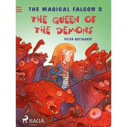 The Magical Falcon 3 - The Queen of the Demons