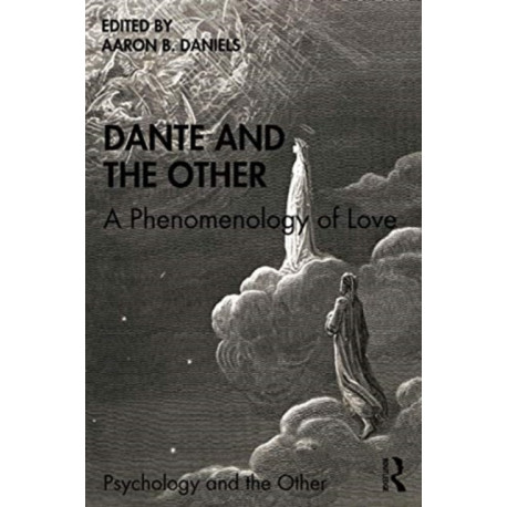 Dante and the Other: A Phenomenology of Love