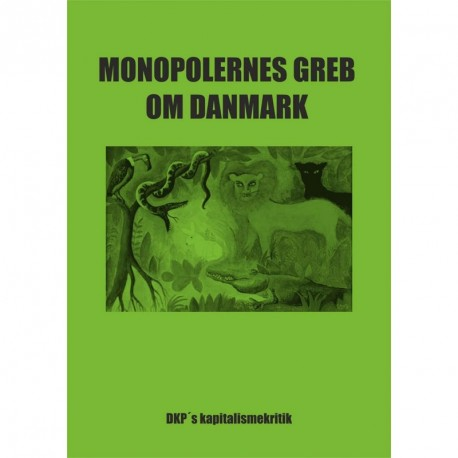 Monopolernes Greb Om Danmark Dkp S Kapitalismekritik Pdf Crecmeiromedido8