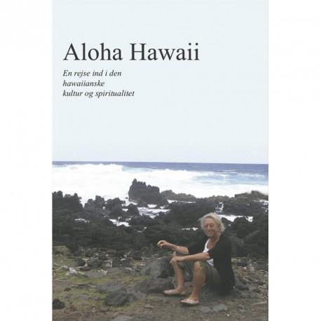 Aloha Hawaii: En rejse ind i den hawaiianske kultur og spiritualitet